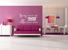 PERSONALISED Sorry about the mess wall art sticker, quote, vinyl transfer.